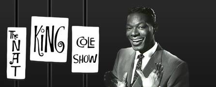 """February 6, 1958- """"The Nate King Cole Show"""""""