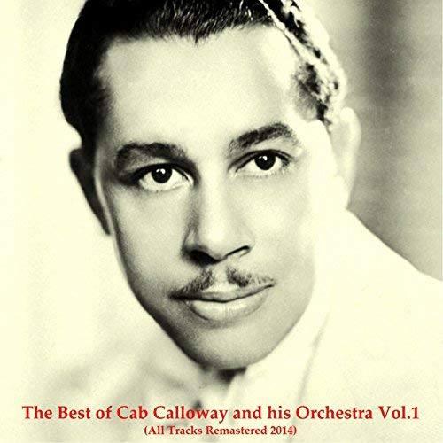 "November 18 1994- Cabell ""Cab"" Calloway III"