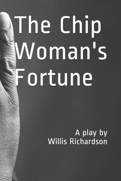 GM – FBF – Today's American Champion is The Chip Woman's Fortune is a 1923 one act play written by American playwright Willis Richardson.